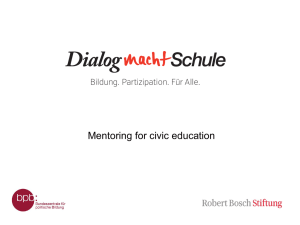 Mentoring for civic education Bildung. Partizipation. Für Alle.