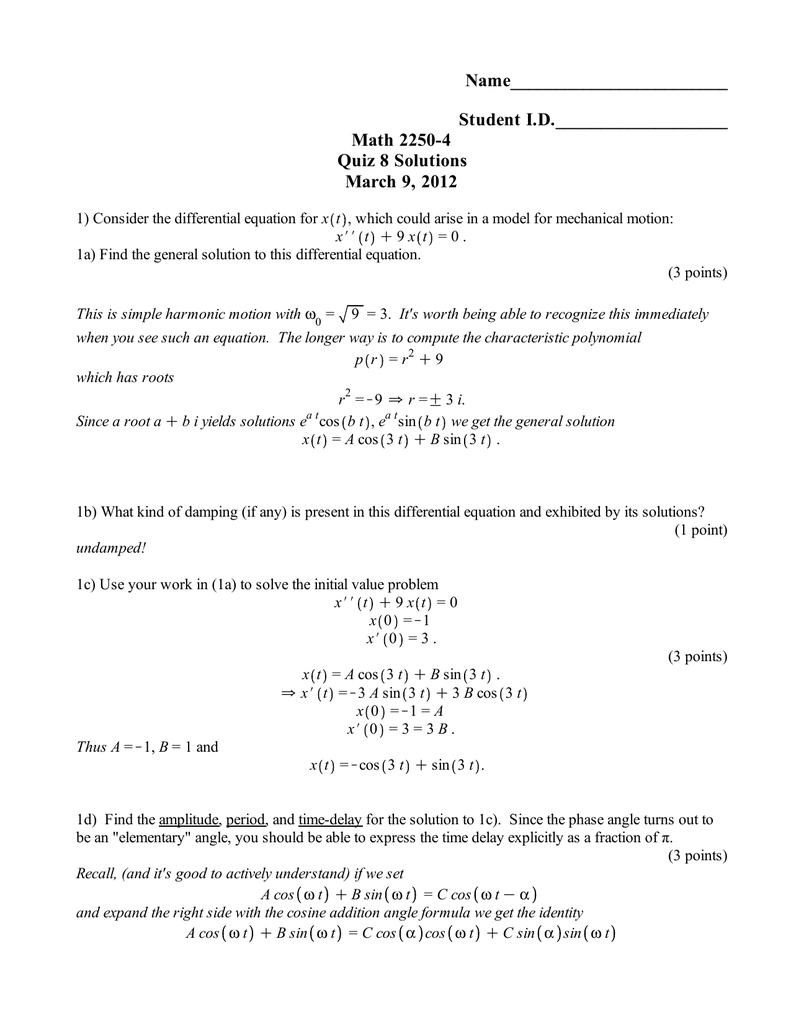 Name________________________ Student I D  Math 2250-4 Quiz 8 Solutions