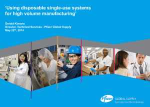 'Using disposable single-use systems for high volume manufacturing'  Gerald Kierans