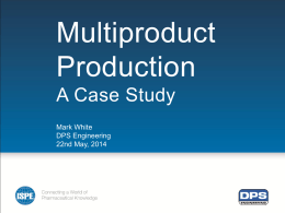 Multiproduct Production  A Case Study