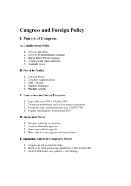 Congress and Foreign Policy I. Powers of Congress A. Constitutional Roles