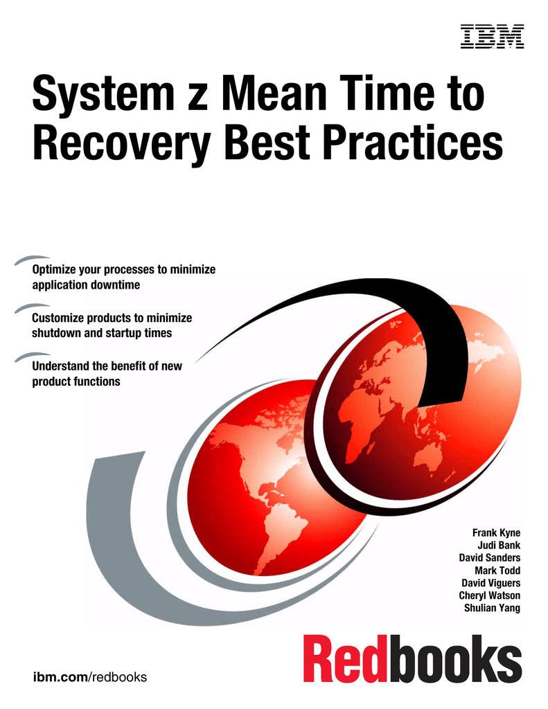 System z Mean Time to Recovery Best Practices Front cover