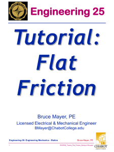 Tutorial: Flat Friction Engineering 25