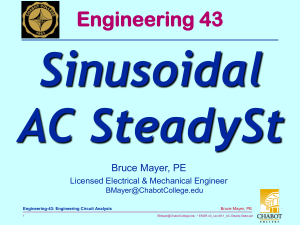Sinusoidal AC SteadySt Engineering 43 Bruce Mayer, PE