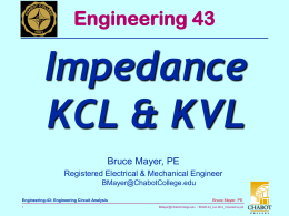 Impedance KCL & KVL Engineering 43 Bruce Mayer, PE