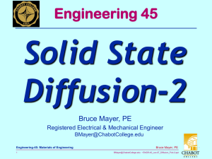 Solid State Diffusion-2 Engineering 45 Bruce Mayer, PE