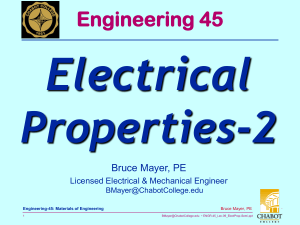 Electrical Properties-2 Engineering 45 Bruce Mayer, PE