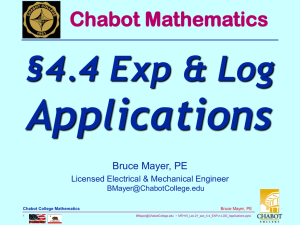 Applications §4.4 Exp & Log Chabot Mathematics Bruce Mayer, PE