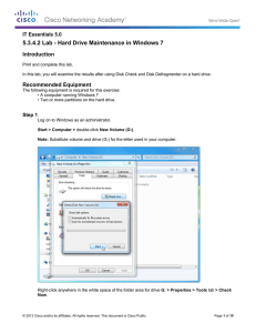 5.3.4.2 Lab - Hard Drive Maintenance in Windows 7 Introduction
