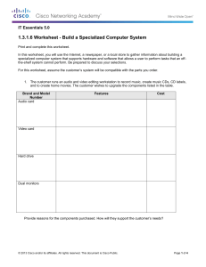 1.3.1.6 Worksheet - Build a Specialized Computer System IT Essentials 5.0