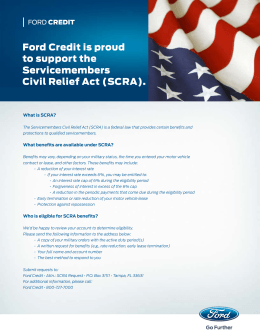 Ford Credit is proud to support the Servicemembers Civil Relief Act (SCRA).