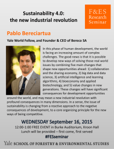 Pablo Bereciartua Sustainability 4.0:  the new industrial revolution Yale World Fellow, and Founder & CEO of Bereco SA