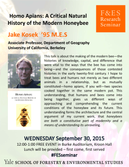 Jake Kosek '95 M.E.S  Homo Apians: A Critical Natural  History of the Modern Honeybee Associate Professor, Department of Geography