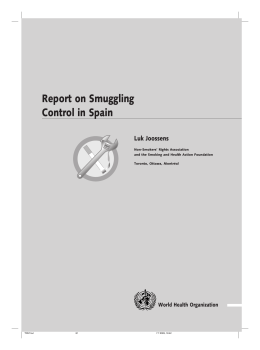 Report on Smuggling Control in Spain Luk Joossens World Health Organization