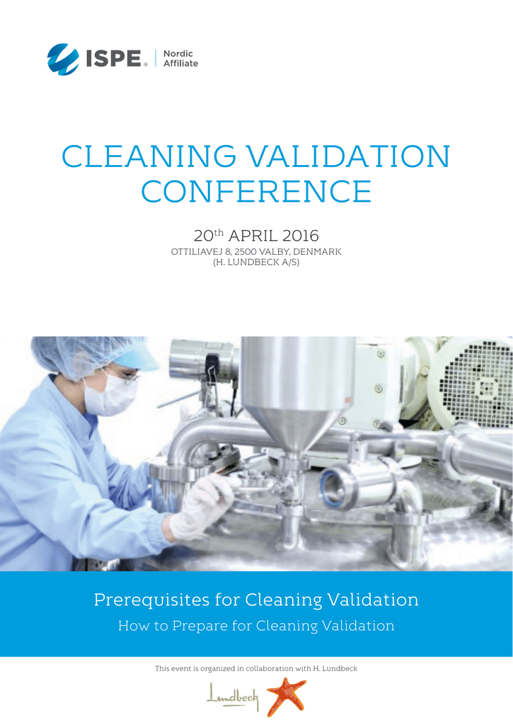CLEANING VALIDATION CONFERENCE Prerequisites for Cleaning