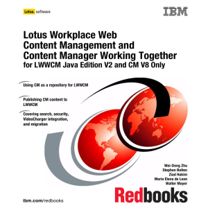 Lotus Workplace Web Content Management and Content Manager Working Together