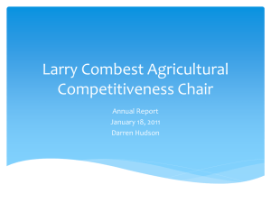 Larry Combest Agricultural Competitiveness Chair Annual Report January 18, 2011