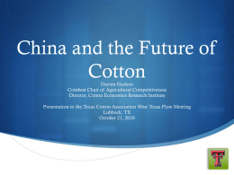 China and the Future of Cotton