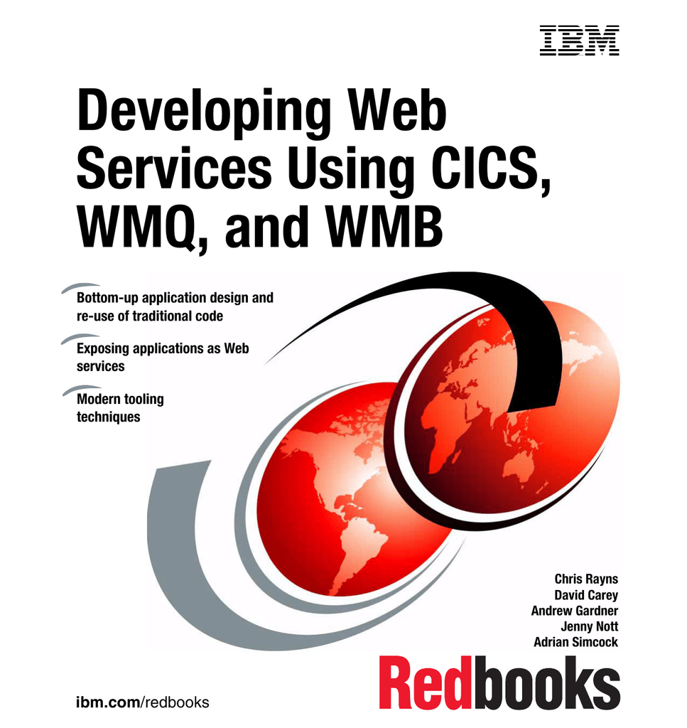 Developing Web Services Using CICS, WMQ, and WMB Front cover