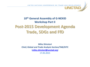 Post-2015 Development Agenda Trade, SDGs and FfD 10 General Assembly of G-NEXID