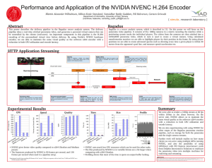 Performance and Application of the NVIDIA NVENC H.264 Encoder Ma