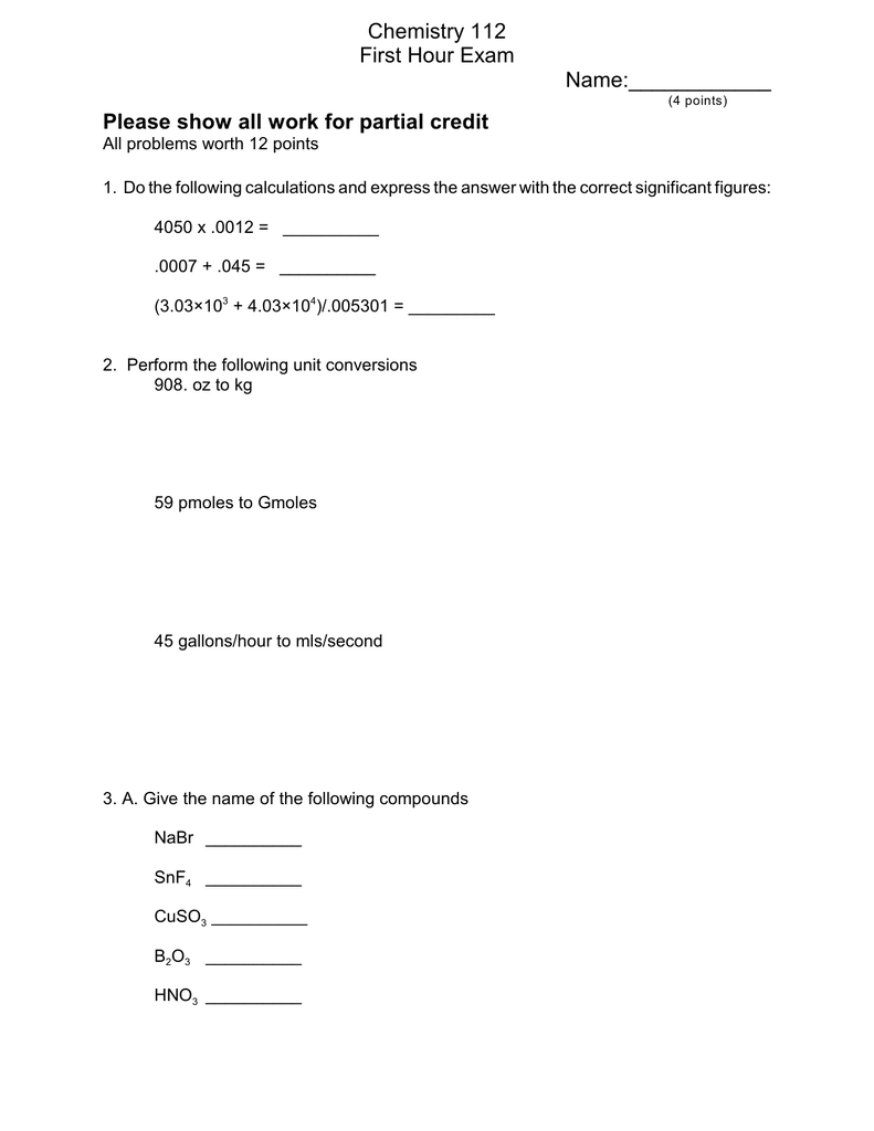 Chemistry 112 First Hour Exam Name