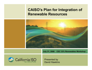 CAISO's Plan for Integration of R bl R Renewable Resources