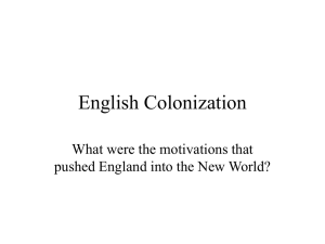 English Colonization What were the motivations that