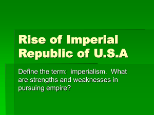 Rise of Imperial Republic of U.S.A are strengths and weaknesses in