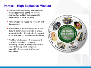 Pantex – High Explosive Mission •