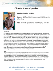 Climate Science Speaker  Monday, October 20, 2014 Stephen Griffies