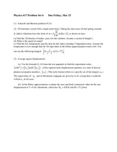 [ ] Physics 617 Problem Set 6 Due Friday, Mar 25
