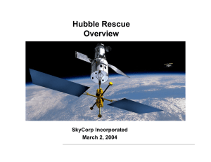 Hubble Rescue Overview SkyCorp Incorporated March 2, 2004