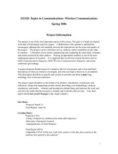 EE520: Topics in Communications -Wireless Communications Spring 2006  Project Information