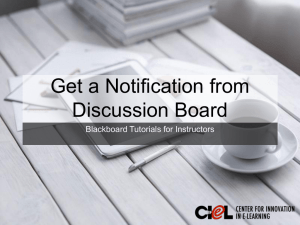 Get a Notification from Discussion Board Blackboard Tutorials for Instructors