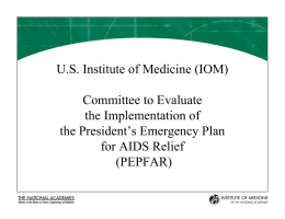U.S. Institute of Medicine (IOM) Committee to Evaluate the Implementation of