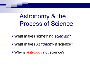 Astronomy & the Process of Science  What makes something