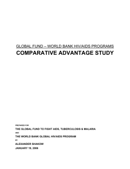 COMPARATIVE ADVANTAGE STUDY GLOBAL FUND – WORLD BANK HIV/AIDS PROGRAMS