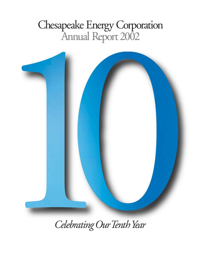 Chesapeake Energy Corporation Annual Report 2002 Celebrating