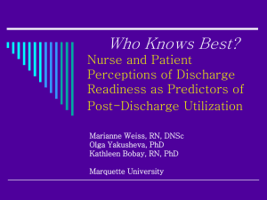 Who Knows Best? Nurse and Patient Perceptions of Discharge Readiness as Predictors of