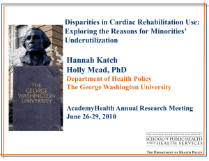 Disparities in Cardiac Rehabilitation Use: Exploring the Reasons for Minorities'