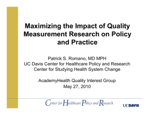 Maximizing the Impact of Quality Measurement Research on Policy and Practice