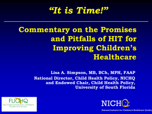"""It is Time!"" Commentary on the Promises and Pitfalls of HIT for"