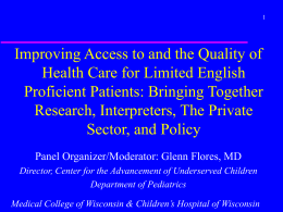 Improving Access to and the Quality of Proficient Patients: Bringing Together