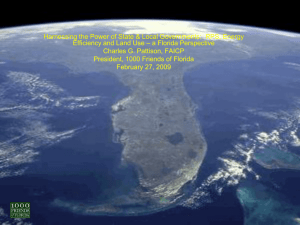 Harnessing the Power of State & Local Governments:  RPS,... – a Florida Perspective Efficiency and Land Use