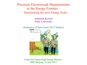 Precision Electroweak Measurements at the Energy Frontier - Ashutosh Kotwal