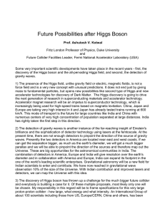 Future Possibilities after Higgs Boson