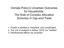 Climate Policy's Uncertain Outcomes for Households: The Role of Complex Allocation
