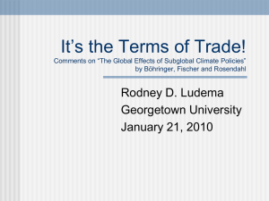 It's the Terms of Trade! Rodney D. Ludema Georgetown University January 21, 2010