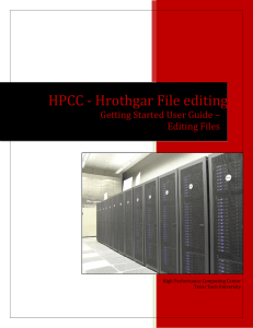 Hrothgar File editing HPCC -  Getting Started User Guide –